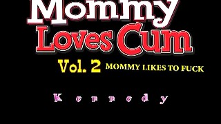 Mama likes cum and to screw Vol. 2 ep. 3
