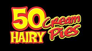 50 Unshaved Jizz Pies